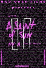 ACT II: A Saint of Sin in a Den of Thieves (2013) afişi