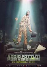 Addio Fottuti Musi Verdi (2017) afişi