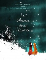 Ağaç Kabuğunun Altındaki Sessizlik (2010) afişi