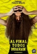 Al final todos mueren (2013) afişi