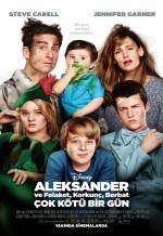 Alexander ve Felaket, Korkunç, Berbat, Çok Kötü Bir Gün (2014) afişi