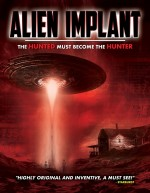 Alien Implant: The Hunted Must Become the Hunter (2017) afişi