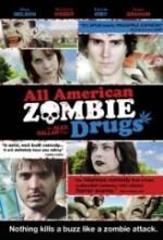 All American Zombie Drugs (2010) afişi