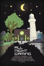 All Night Gaming (2016) afişi
