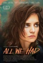 All We Had (2016) afişi