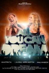 All You Can Dream (2012) afişi
