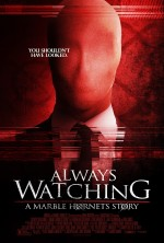 Always Watching: A Marble Hornets Story (2015) afişi