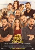Aman Reis Duymasın (2019) afişi