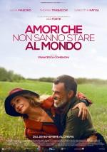 Amori che non sanno stare al mondo (2017) afişi