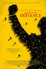 An Act of Defiance (2017) afişi