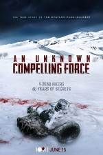 An Unknown Compelling Force (2021) afişi