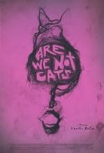 Are We Not Cats (2016) afişi