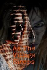 As the Village Sleeps