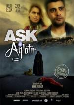 Aşk Ağlatır (2013) afişi