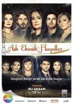 Aşk Ekmek Hayaller (2013) afişi