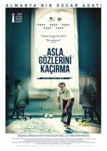 Asla Gözlerini Kaçırma (2018) afişi