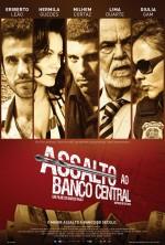 Assalto ao Banco Central (2011) afişi