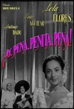 ¡ay, Pena, Penita, Pena! (1953) afişi