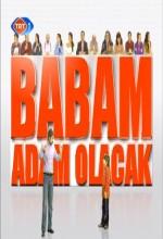 Babam Adam Olacak (2008) afişi
