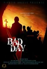 Bad Day - WW II (2008) afişi