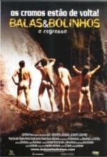Balas&bolinhos - O Regresso