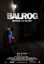 Balrog: Behind The Glory (2011) afişi