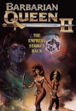 Barbarian Queen ıı: The Empress Strikes Back