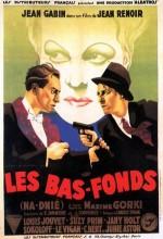 Bas-fonds, Les