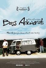 Bass Ackwards (2010) afişi