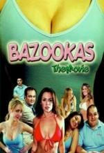 Bazookas: The Movie