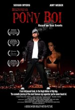 Becoming Pony Boi (2009) afişi