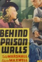 Behind Prison Walls
