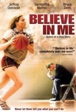 Believe in Me (2006) afişi