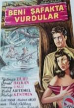 Beni Şafakta Vurdular (1957) afişi
