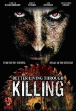 Better Living Through Killing (2008) afişi