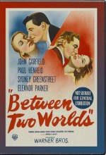 Between Two Worlds (1944) afişi