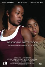 Beyond The Pretty Door (2007) afişi
