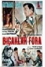 Bıçaklar Fora (1966) afişi