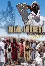 Bilal-i Habeşi Afişi
