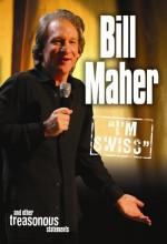 Bill Maher: I'm Swiss (2005) afişi
