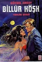 Billur Köşk (1962) afişi