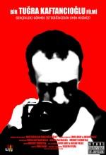 Bir Tuğra Kaftancıoğlu Filmi (2007) afişi