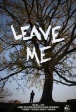 Bırak Beni Afişi