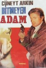 Bitmeyen Adam (1987) afişi