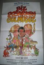 Biz Doğarken Gülmüşüz (1987) afişi