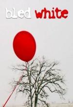 Bled White (2008) afişi