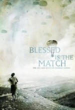 Blessed Is The Match (2008) afişi