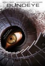 Blind Eye (2006) afişi