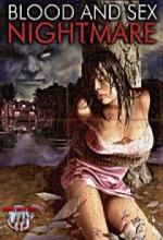 Blood And Sex Nightmare (2008) afişi