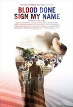 Blood Done Sign My Name (2010) afişi
